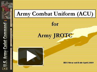 Ppt army combat uniform acu for army jrotc powerpoint ppt army combat uniform acu for army jrotc powerpoint presentation free to view id 101886 mdnlm toneelgroepblik Image collections