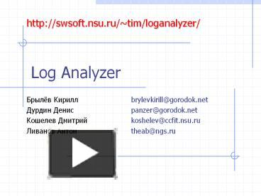 PPT – Log Analyzer PowerPoint presentation | free to download - id