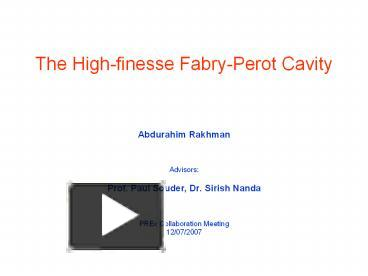 Ppt The High Finesse Fabry Perot Cavity Powerpoint Presentation