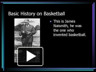 ppt basic history on basketball powerpoint presentation free to download id 10c769 ymrko