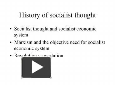 the goals of the early socialists and the illustration of socialist thought by saint simon fourier a The key focus of saint-simon's socialism was on administrative charles fourier, influential early french socialist history of socialist thought.