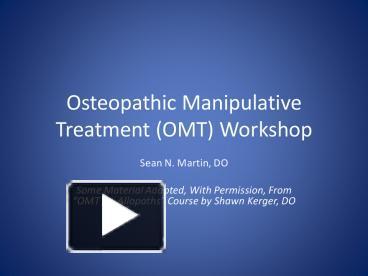 PPT – Osteopathic Manipulative Treatment (OMT) Workshop