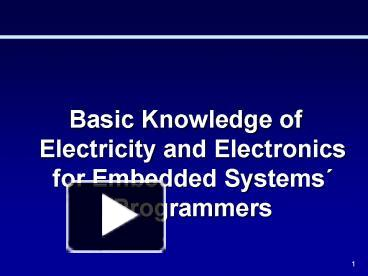 PPT – Basic Knowledge of Electricity and Electronics for Embedded ...