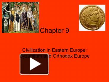 chapter 9 civilization in eastern europe