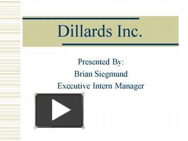 a study of dillards inc
