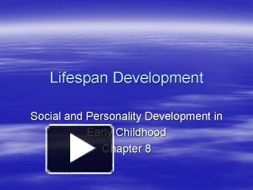 lifespan and personality developement