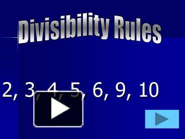 Ppt divisibility rules powerpoint presentation free to view id ppt divisibility rules powerpoint presentation free to view id 1185e5 n2izy freerunsca Image collections