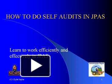 PPT U2013 HOW TO DO SELF AUDITS IN JPAS PowerPoint Presentation | Free To View    Id: 11a251 MmRlY