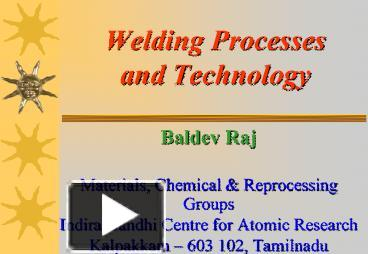 ppt welding processes and technology powerpoint presentation granville at heath ppt welding processes and technology powerpoint presentation free to download id 11eb46 mzljm
