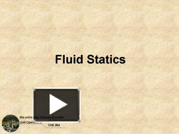 PPT – Fluid Statics PowerPoint presentation | free to download - id