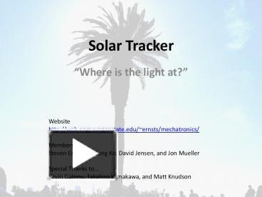 Solar tracker.