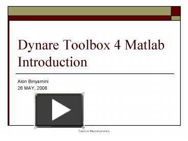 PPT – Dynare Toolbox 4 Matlab Introduction PowerPoint presentation