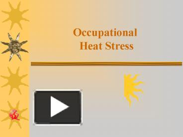 Ppt heat stress – know the facts powerpoint presentation id.