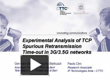 PPT – Experimental Analysis of TCP Spurious Retransmission Timeout