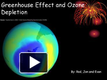Ppt Greenhouse Effect And Ozone Depletion Powerpoint