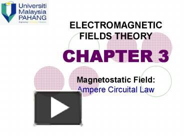 PPT – Magnetostatic Field: Ampere Circuital Law PowerPoint