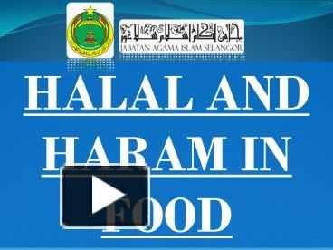 PPT – HALAL AND HARAM IN FOOD PowerPoint presentation ...