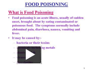 ppt food poisoning Risk management is the process of considering the  food poisoning 4362 ppt presentation summary : risk management is the process of considering the  food poisoning /allergic reactions  individuals within the group are expected to follow standard food.