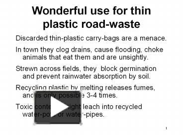 Ppt Wonderful Use For Thin Plastic Road Waste Powerpoint