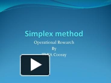 PPT – Simplex method PowerPoint presentation | free to view