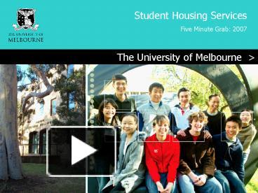 Ppt the university of melbourne powerpoint presentation free to ppt the university of melbourne powerpoint presentation free to view id 137055 m2m3n toneelgroepblik Choice Image