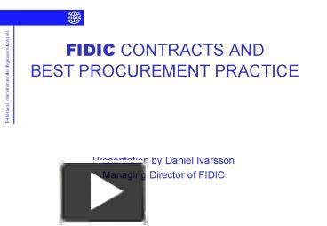 Fidic white 2006 guide array ppt u2013 fidic contracts and best procurement practice powerpoint rh powershow com fandeluxe Images
