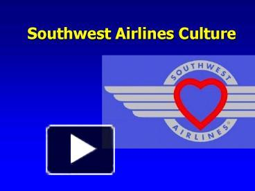 ppt southwest airlines culture powerpoint presentation free to download id 13f9f4 yjvlm - Southwest Airlines Ppt Template Free Download