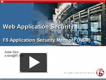 PPT – Web Application Security F5 Application Security