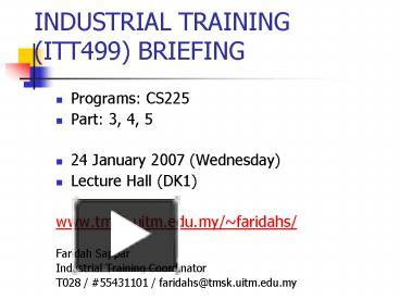industrial training essay Available industrial training (this is compiled annually) students can consult academic staff, who often have suitable contacts, or may be able to advise on sources of information about companies.