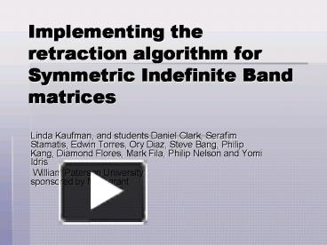 PPT – Implementing the retraction algorithm for Symmetric