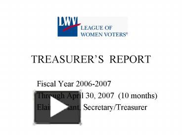 PPT – TREASURERS REPORT PowerPoint presentation | free to view - id ...