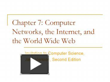 Ppt Chapter 7 Computer Networks The Internet And The World Wide