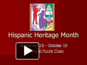 ppt hispanic heritage month powerpoint presentation free to view