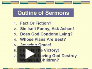 PPT – Outline of Sermons PowerPoint presentation | free to view - id