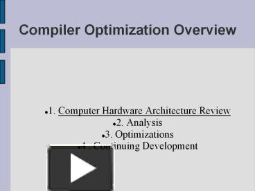 Ppt Compiler Optimization Overview Powerpoint Presentation Free To Download Id 14c264 Njzin