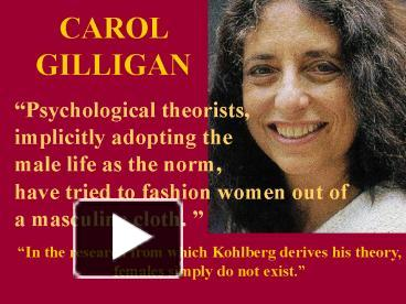 ppt carol gilligan powerpoint presentation free to view id 14cbec oty3y