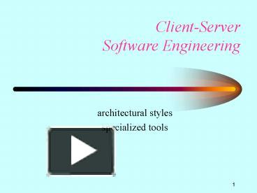 Ppt Clientserver Software Engineering Powerpoint Presentation