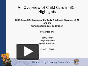 an overview of the child care in ontario A description of subsidized child care services programs offered in return to eesd program overview questions: early education and support.