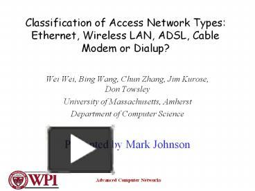 PPT – Classification of Access Network Types: Ethernet
