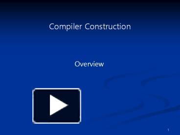 Ppt Compiler Construction Powerpoint Presentation Free To Download Id 1517b3 M2fin