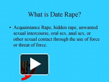 an analysis of acquaintance rape or date rape The myths about acquaintance rape seem to prevail into existence date rape or acquaintance rape has become a highly recognized problem in the united states.