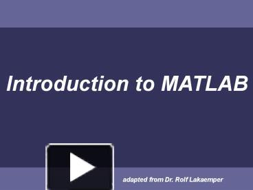 PPT – Introduction to MATLAB PowerPoint presentation | free