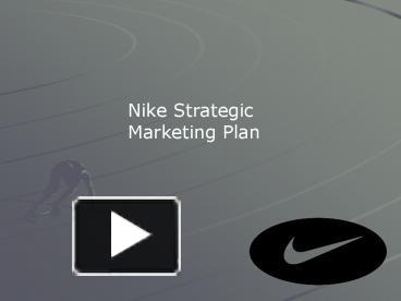 Nike's Brilliant Marketing Strategy – Why You Should Be (Just) Doing it Too