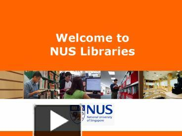 ppt – welcome to nus libraries powerpoint presentation | free to, Presentation templates