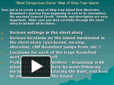 PPT – Most Dangerous Game Map of ShipTrap Island PowerPoint ... Ship Trap Island Map on the most dangerous game map, ship game map, ship treasure map,