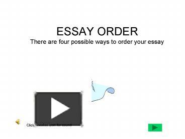 ways to order an essay