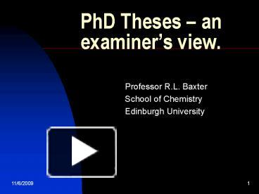 phd thesis examiner Guidelines for phd examiners when reading the thesis, examiners should give particular attention to the following points.