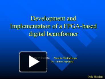 PPT – Development and Implementation of a FPGA-based digital