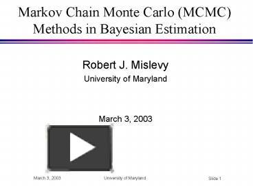 PPT – Markov Chain Monte Carlo MCMC Methods in Bayesian Estimation