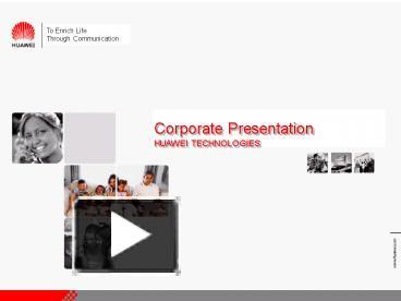 PPT – 2006 Huawei Presentation PowerPoint presentation
